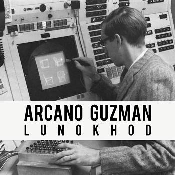 Arcano Guzmán - Lunokhod (2014)