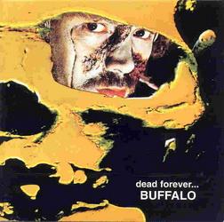 Buffalo - Dead forever