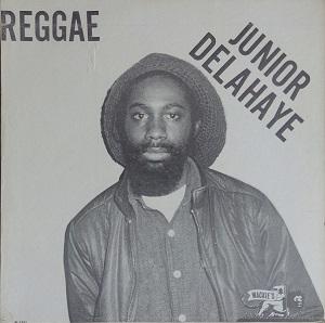 Junior Delahaye - Reggae (1982)