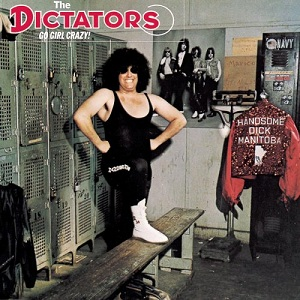 The Dictators - Go Girl Crazy! (1975)