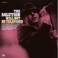The Solution Will Not Be Televised (2008)