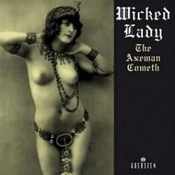 Wicked Lady - The Axeman Cometh (1968)