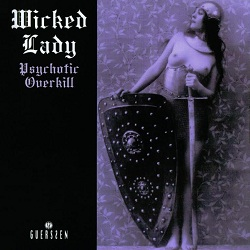 Wicked Lady - Psychotic Overkill (1972)