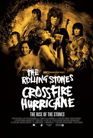 The Rolling Stones - Crossfire Hurricane (2012)