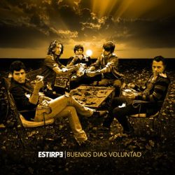 2. Estirpe - Buenos Dias Voluntad