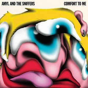 Amyl and The Sniffers - Comfort To Me (2021)
