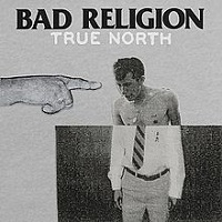Bad Religion - True North (2013)