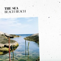 Beach Beach - The Sea (2014)