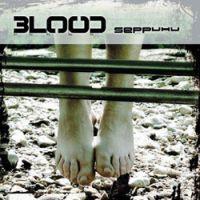 Blood - Seppuku (2008)