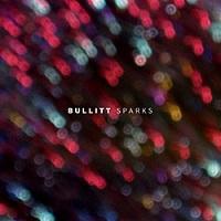 Bullitt - Sparks (2015)