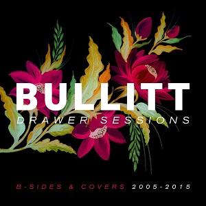 Bullitt - Drawer Sessions (2020)