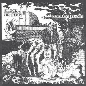 Clock of Time - Pestilent Planet (2020)