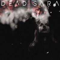 Dead Sara - Dead Sara (2012)