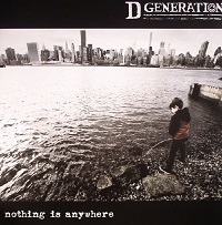 D Generation - Nothing Is Anywhere (2016)
