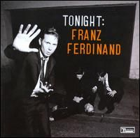 Franz Ferdinand - Tonight: Franz Ferdinand (2009)