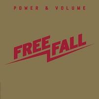 Free Fall - Power & Volume (2013)