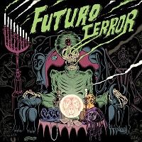 Futuro Terror - Su Nombre Real Es Otro (2016)