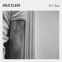 Gold Class - It's You (2015)