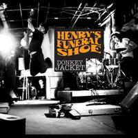 Henry´s Funeral Shoe - Donkey Jacket (2011)