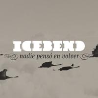 Icebend - Nadie pensó en volver (2011)