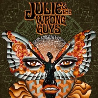 Julie & The Wrong Guys ‎– Julie & The Wrong Guys (2017)
