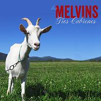 Melvins - Tres Cabrones (2013)
