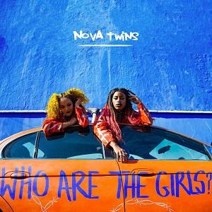 Nova Twins - Who are the girls? (2020)