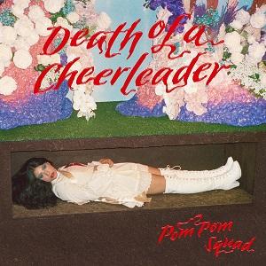 Pom Pom Squad - Death Of A Cheerleader (2021)