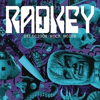 Radkey - Delicious Rock Noise (2016)