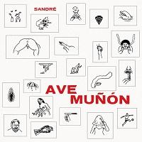 Sandré - Ave Muñón (2019)