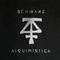 Schwarz - Alquimística (2012)