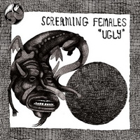 Screaming Females - Ugly (2012)