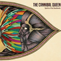 The Cannibal Queen - Spirits Of The Deadlands (2013)