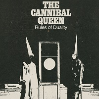 The Cannibal Queen - Rules of duality (2017)