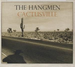 The Hangmen - Cactusville (2019)