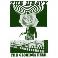 The Heavy - The Glorious Dead (2012)