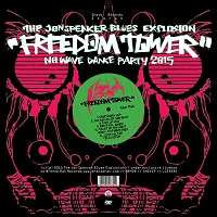 Jon Spencer Blues Explosion - Freedom Tower: No Wave Dance Party (2015)