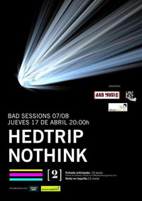 Hedtrip + Nothink, Barcelona 2008