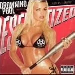 Drowning Pool – Desensitized
