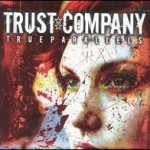 Trust Company – True Parallels (2005)