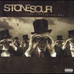 Stone Sour – Come What(Ever) May (2006)
