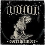 Down – III: Over the under (2007)
