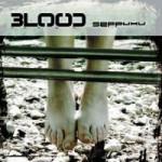 Blood – Seppuku (2008)