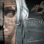 Sonus Delay – La Durmiente (2009)