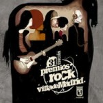 Concursos: Premios Rock Villa de Madrid 2009