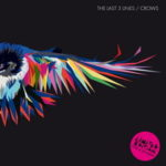 The Last 3 Lines – Crows EP (2009)