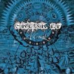 Skunk D.F. – El Crisol (2009)