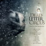Dead Letter Circus – This is the warning (2010)