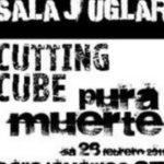 Atentos a… Cutting Cube y Pura Muerte