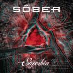 Sôber – Superbia (2011)